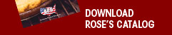 Download Rose's 8-page catalog
